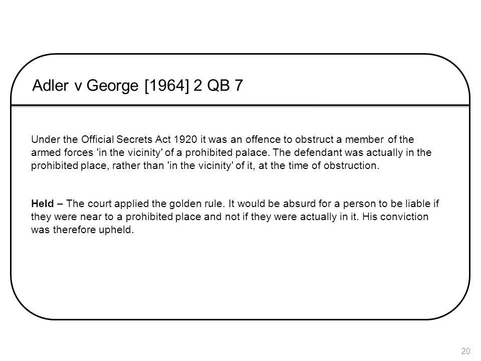 Adler v George [1964] 2 QB 7